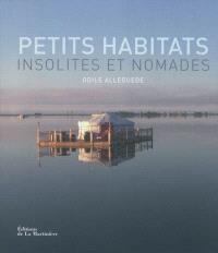 Petits habitats insolites et nomades
