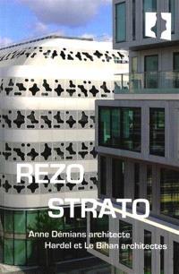Rezo Strato : Anne Démians architecte, Hardel et Le Bihan architectes
