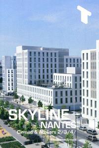 Skyline, Nantes : Cirmad & Ateliers 2, 3, 4