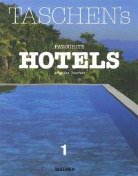 Taschen's favorite hotels. Volume 1
