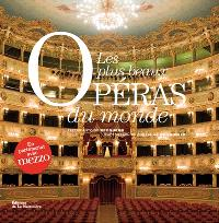 Les plus beaux opéras du monde