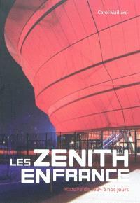 Les Zénith en France : histoire de 1984 à nos jours