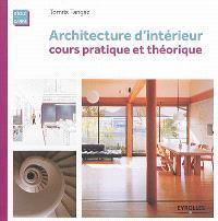 Architecture d'intérieur : cours pratique et théorique
