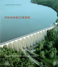Les lacs-réservoirs du bassin de la Seine. Volume 1, Pannecière