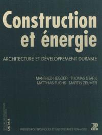 Construction et énergie : architecture et développement durable