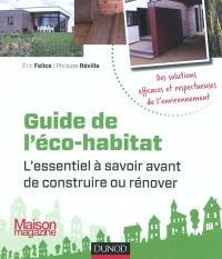 Guide de l'éco-habitat : l'essentiel à savoir avant de construire ou rénover
