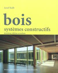 Bois : systèmes constructifs