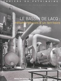 Le bassin de Lacq : métamorphoses d'un territoire : Aquitaine