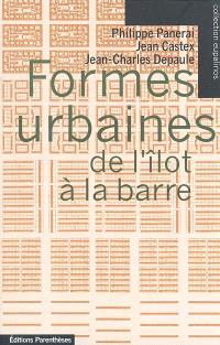 Formes urbaines : de l'îlot à la barre