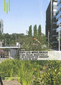 Issy-les-Moulineaux : d'une friche industrielle à un écoquartier innovant en bord de Seine