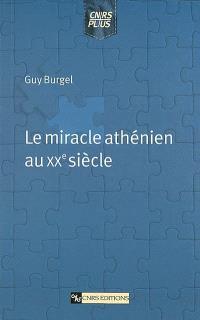 Le miracle athénien au XXe siècle