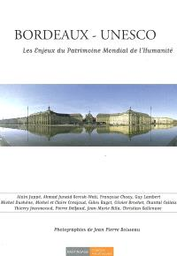 Bordeaux-Unesco : les enjeux du patrimoine mondial de l'humanité