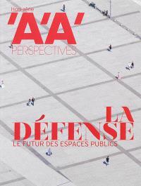 Architecture d'aujourd'hui (L'), hors série, La Défense : le futur des espaces publics