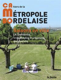 CaMBo : cahiers de la métropole bordelaise. n° 7, Saisons en ville