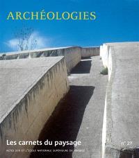 Carnets du paysage (Les). n° 27, Archéologies