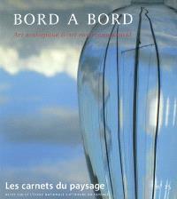 Carnets du paysage (Les). n° 15, Bord à bord : art écologique & art environnemental