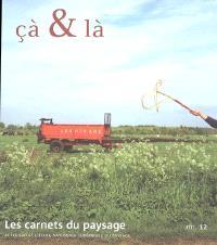 Carnets du paysage (Les). n° 12, Cà & là