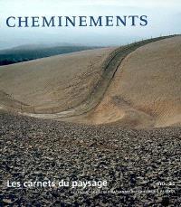 Carnets du paysage (Les). n° 11, Cheminements