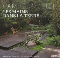 Camille Muller : les mains dans la terre