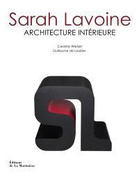 Sarah Lavoine : architecture intérieure
