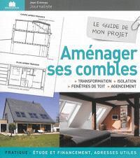 Aménager ses combles : transformation, isolation, fenêtres de toit, agencement