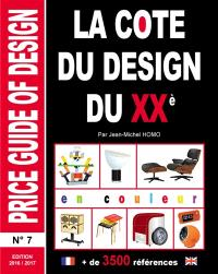 La cote du design du XXe siècle = Price guide of design