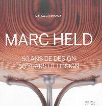 Marc Held : 50 ans de design = Marc Held : 50 years of design