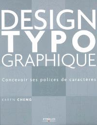 Design de polices de caractères : conception, dessin, usage
