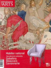 Mobilier national, manufactures nationales : Gobelins, Beauvais, Savonnerie
