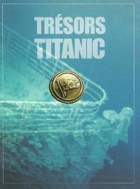 Trésors du Titanic