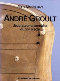 André Groult (1884-1966) : décorateur-ensemblier du XXe siècle