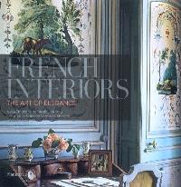 French interiors : the art of elegance