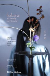 Ikebana au Musée Cernuschi