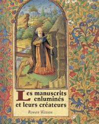 Les manuscrits enluminés et leurs créateurs