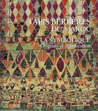Tapis berbères du Maroc : la symbolique : origines et signification
