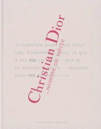 Christian Dior... homme du siècle