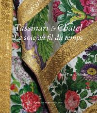 Tassinari & Chatel : la soie au fil du temps