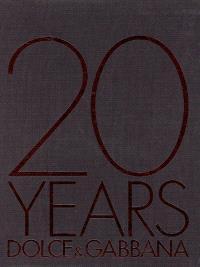 20 years : Dolce & Gabbana
