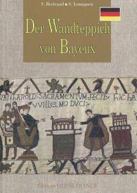 Der Wandteppich von Bayeux