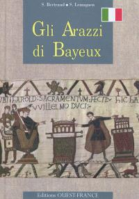 Gli arazzi di Bayeux