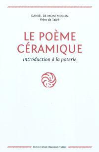 Le poème céramique : introduction à la poterie
