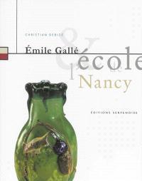 Emile Gallé & l'Ecole de Nancy