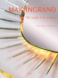 Max Ingrand : du verre à la lumière