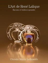 L'art de René Lalique : flacons et boîtes à poudre
