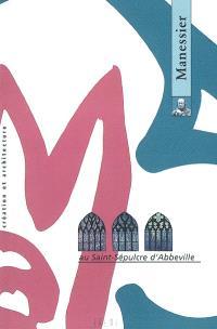 Alfred Manessier au Saint-Sépulcre d'Abbeville