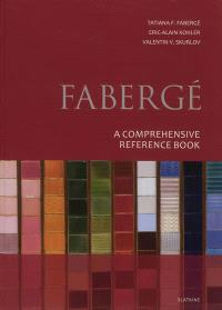 Fabergé : a comprehensive reference book