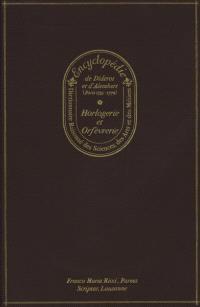 Horlogerie et orfèvrerie : encyclopédie Diderot et d'Alembert