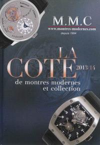 La cote de montres modernes et collection : 2013-2014