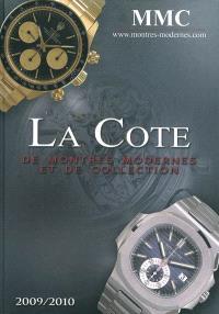 La cote de montres modernes et de collection : 2009-2010