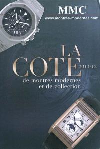 La cote de montres modernes et de collection 2011-2012